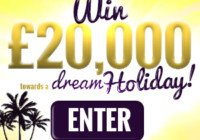 Win £20K Towards Your Dream Holiday
